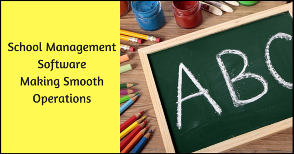 School Management Software Making Smooth Operations