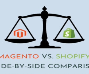 Magento vs. Shopify: a Side-by-Side Comparison